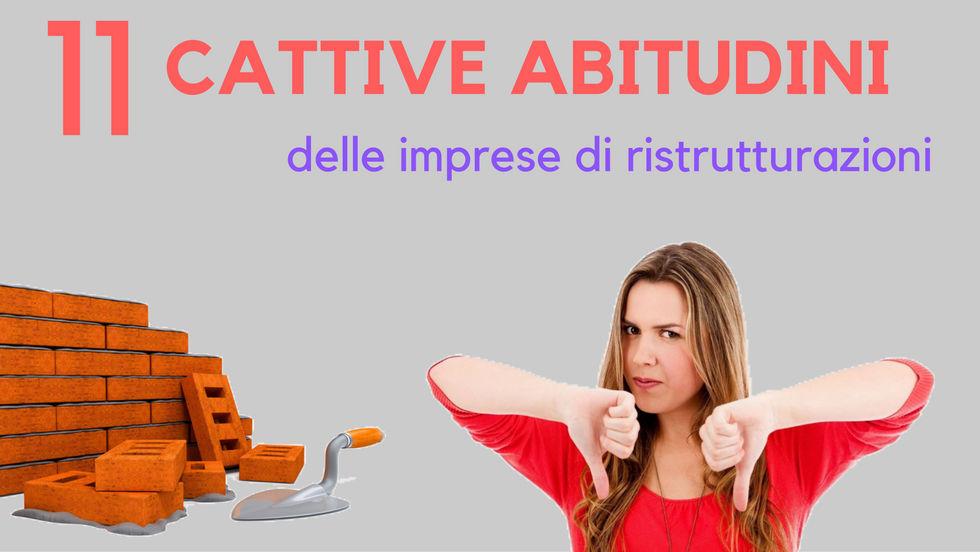 11 Cattive abitudini delle imprese di ristrutturazioni