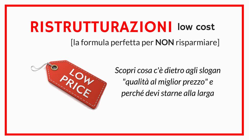 low cost: la formula perfetta per NON risparmiare!
