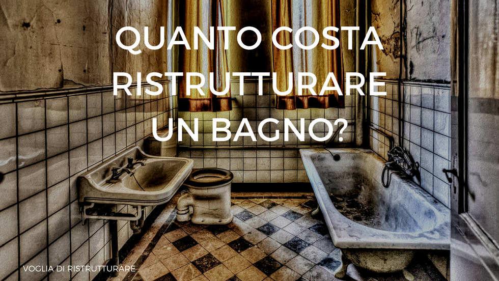 Quanto costa ristrutturare un bagno fattori che incidono sul prezzo