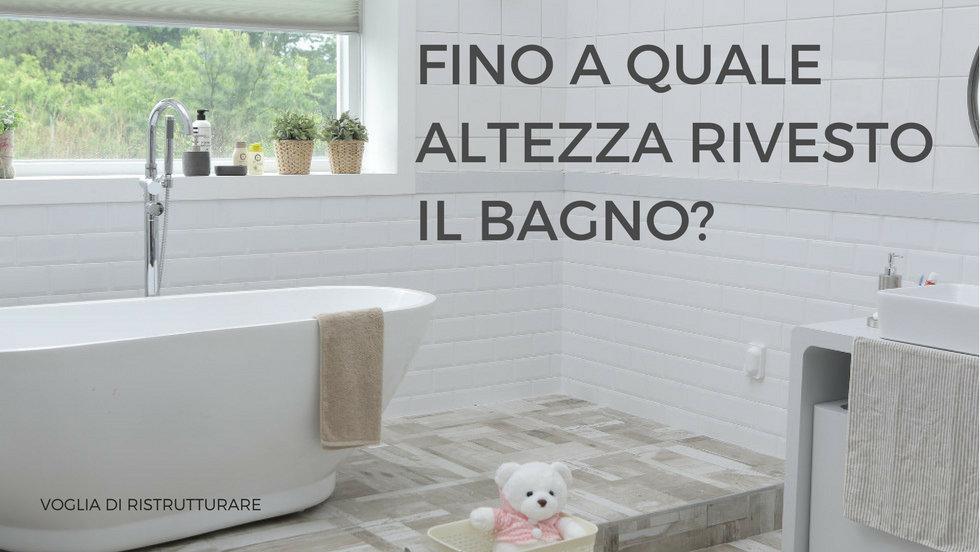 Fino a che altezza dovresti rivestire il tuo bagno? Ecco qui le ...