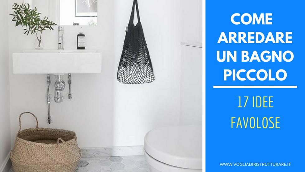 Come arredare un bagno piccolo 17 idee favolose for Arredare un bagno piccolo