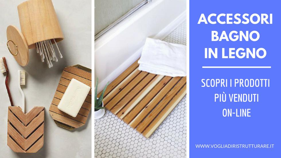 Accessori bagno in legno: i più venduti on-line