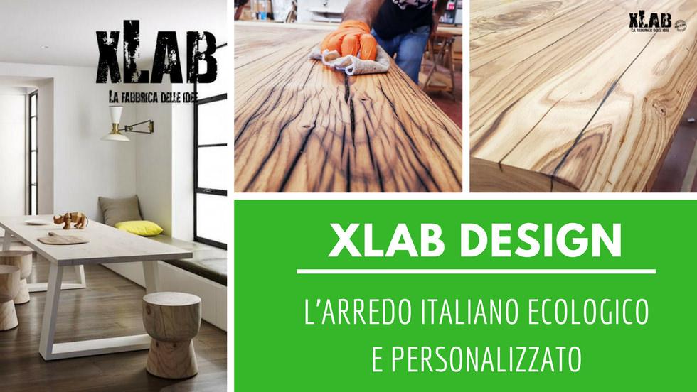 Xlab Design: l'arredo italiano ecologico e personalizzato