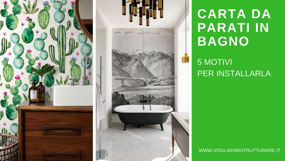 Carta Da Parati Adesiva Bagno : Carta da parati in bagno: 5 motivi per installarla senza ripensamenti